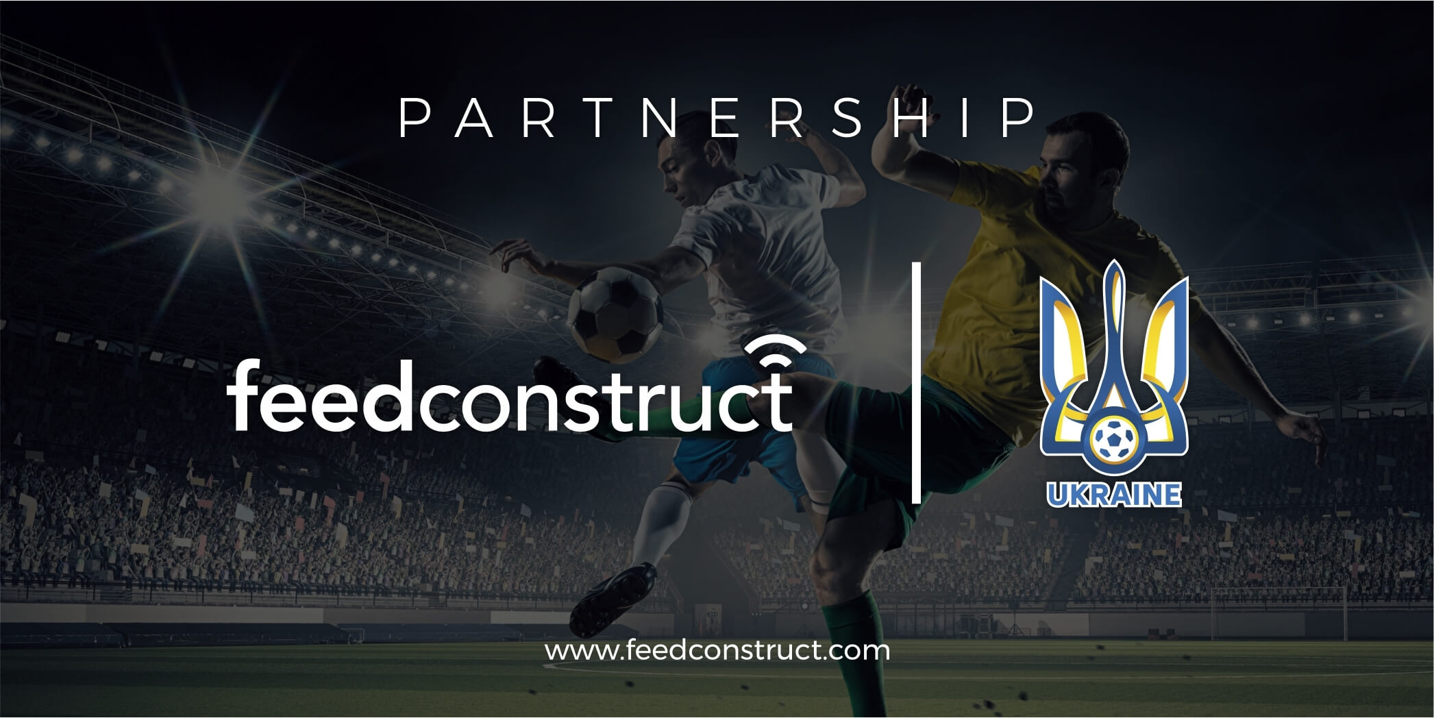 FeedConstruct signs deal on exclusive basis with The Ukrainian Association of Football