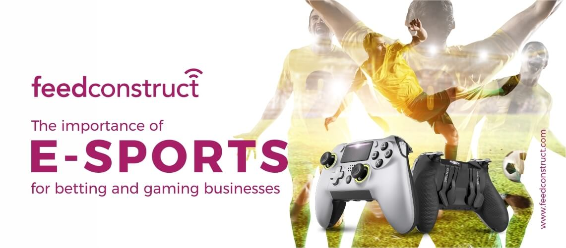 The importance of esports for betting and gaming businesses