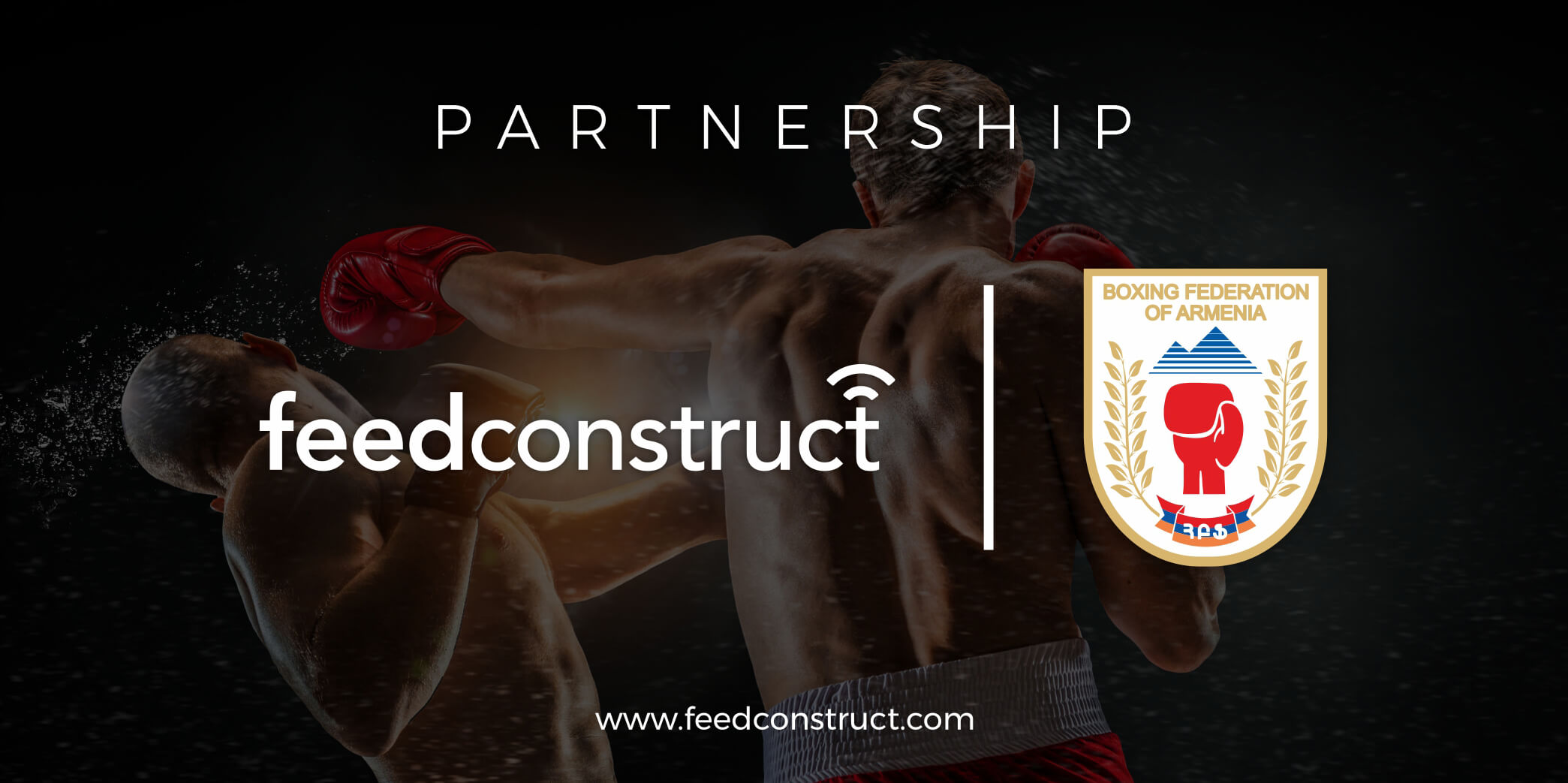 FeedConstruct welcomes the Boxing Federation of Armenia as an exclusive partner