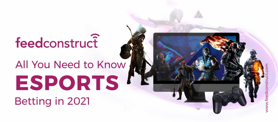 All You Need to Know About Esports Betting in 2021