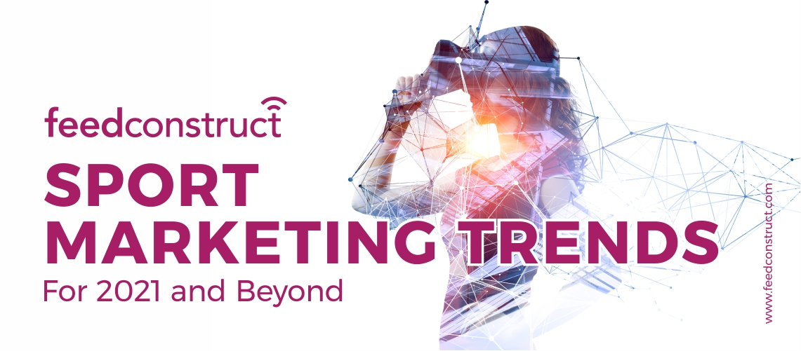Sports Marketing Trends For 2021 And Beyond